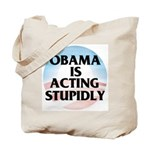 Stupidly Tote Bag