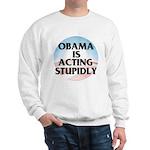Stupidly Sweatshirt