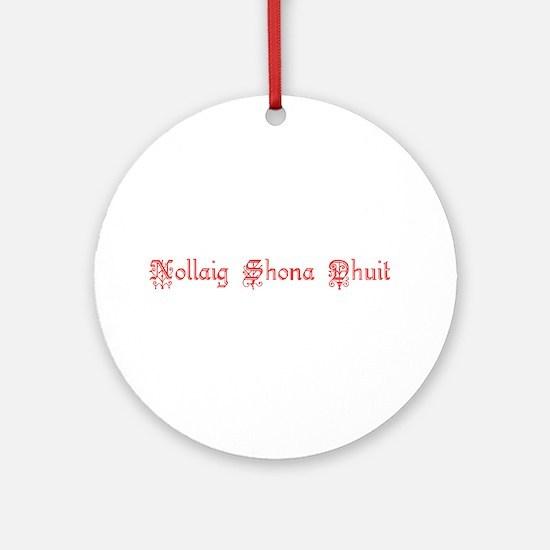 Nollaig Shona Dhuit Ornament (Round)