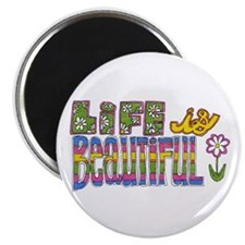 "Life is Beautiful 2.25"" Magnet (10 pack)"