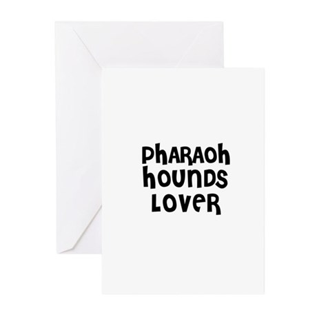 PHARAOH HOUNDS LOVER Greeting Cards (Pk of 10)