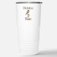 Chickadees Rule Travel Mug