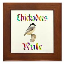 Chickadees Rule Framed Tile