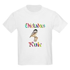 Chickadees Rule T-Shirt