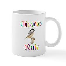 Chickadees Rule Mug