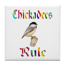 Chickadees Rule Tile Coaster