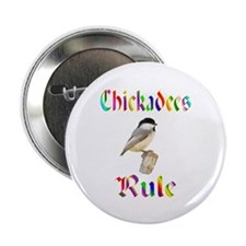 "Chickadees Rule 2.25"" Button"