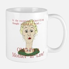 OMG I'm a Mother In Law Small Small Mug