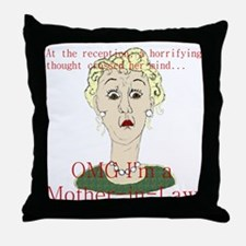 OMG I'm a Mother In Law Throw Pillow