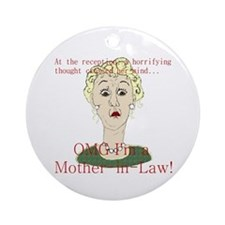 OMG I'm a Mother In Law Ornament (Round)