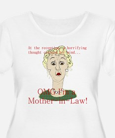 OMG I'm a Mother In Law T-Shirt