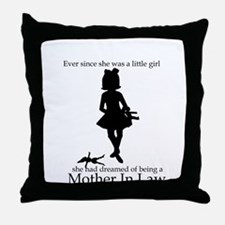Mother in Law Dream Throw Pillow