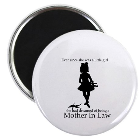 Mother in Law Dream Magnet