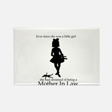 Mother in Law Dream Rectangle Magnet