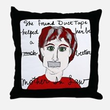 She Used Duct Tape Throw Pillow
