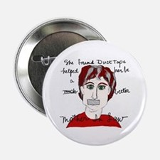 """She Used Duct Tape 2.25"""" Button"""