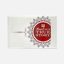 True Story | Rectangle Magnet