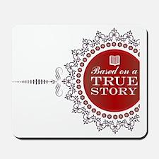 True Story | Mousepad