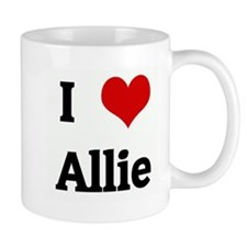 I Love Allie Mug