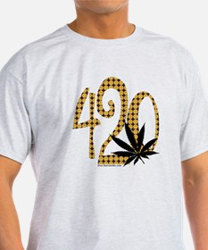 It must be 420 - T-Shirt