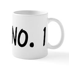 """""""Wife No. 1"""" Mug"""