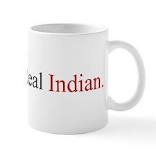 """Real Indian"" Mug"