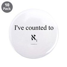 """I've Counted to Aleph 1 - 3.5"""" Button (10 pack)"""