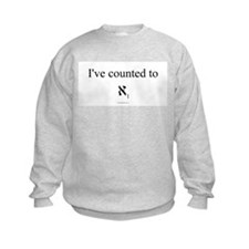 I've Counted to Aleph 1 - Sweatshirt