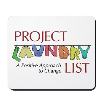 Project Laundry List Mousepad