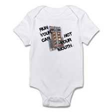 Run Car Not Mouth Infant Bodysuit