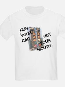 Run Car Not Mouth T-Shirt