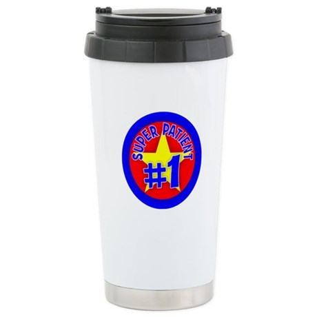 Super Patient Stainless Steel Travel Mug