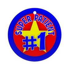 Super Patient Ornament (Round)