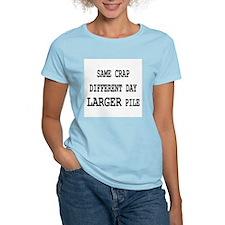 Same Crap, Larger Pile Women's Pink T-Shirt