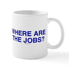 Where are the jobs? Mug