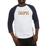 Former embryo Baseball Jersey