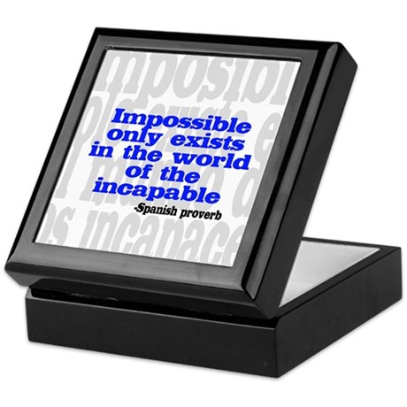 Impossible only exists... Keepsake Box