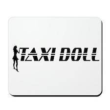 Taxi Doll Mousepad
