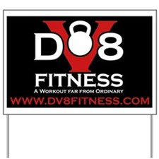 DV8Fitness Yard Sign