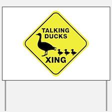 Talking Ducks Crossing Yard Sign