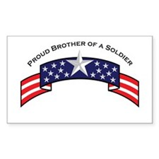Proud Brother of a Soldier St Rectangle Decal