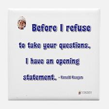 Reagan Opening statement Tile Coaster