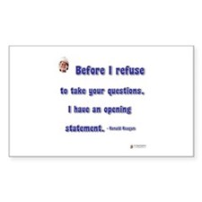 Reagan Opening statement Rectangle Decal