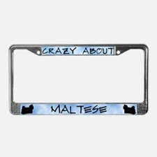 Crazy About Maltese License Plate Frame