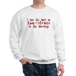 Two-stroke in the Morning Sweatshirt