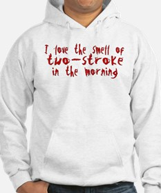 Two-stroke in the Morning Hoodie