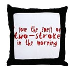 Two-stroke in the Morning Throw Pillow
