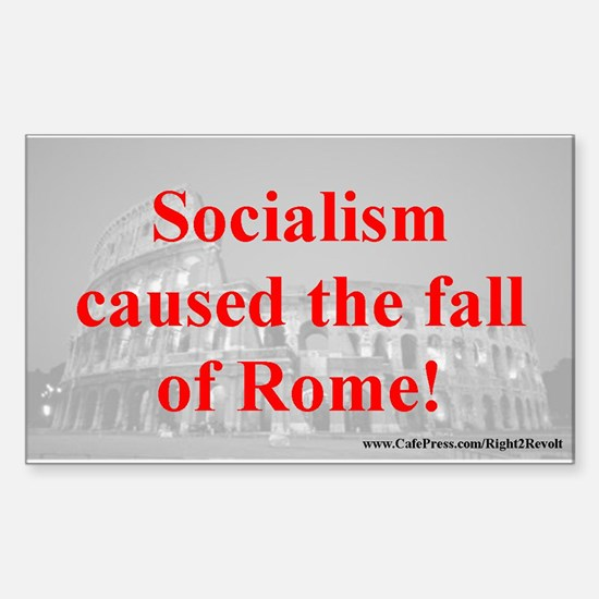 Socialism felled Rome (sticker)