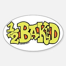 1/2 Baked Oval Decal