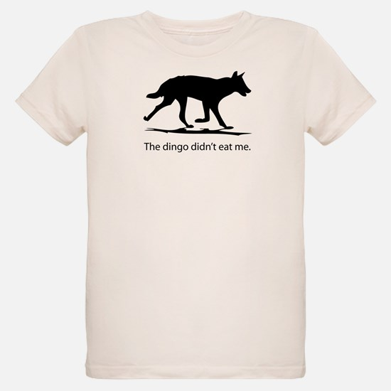 Dingo didn't eat me T-Shirt